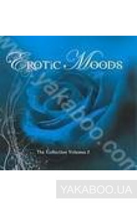Фото - Erotic Moods: The Collection Volume 2