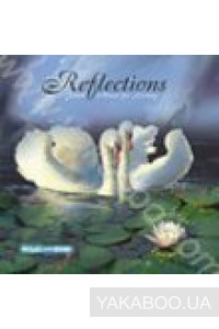 Фото - Музыка для жизни: Reflections. Ggentle Music for Loving