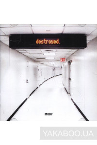 Фото - Moby: Destroyed
