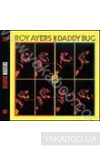 Фото - Roy Ayers: Daddy Bug (Import)