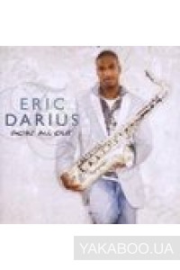 Фото - Eric Darius: Goin All Out (Import)