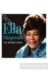 Фото - Ella Fitzgerald: The Reprise Years (Import)