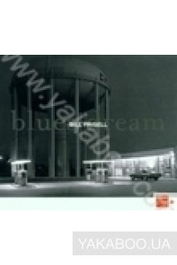 Фото - Bill Frisell : Blues Dream (Import)