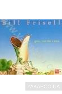 Фото - Bill Frisell: Gone, Just Like a Train (Import)
