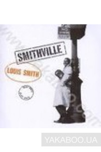 Фото - Louis Smith: Smithville (Import)