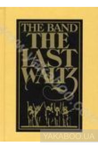 Фото - The Band: The Last Waltz (4 CD) (Import)