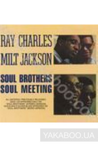 Фото - Ray Charles & Jackson Milt: Soul Brothers / Soul Meeting (Import)