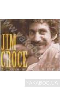 Фото - Jim Croce: The Classic Hits of Jim Croce (Import)
