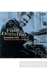 Фото - Fats Domino: Greatest Hits: Walkin' To New Orleans (Import)