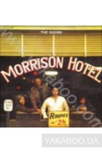 Фото - The Doors: Morrison Hotel (40th Anniversary) (Import)