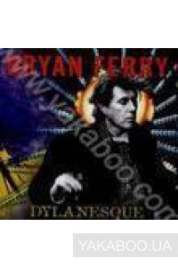 Фото - Bryan Ferry: Dylanesque (Import)