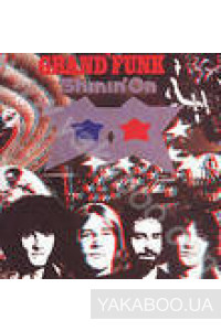 Фото - Grand Funk Railroad: Shinin' On (Import)