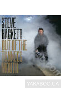 Фото - Steve Hackett: Out Of The Tunnel's Mouth (Import)