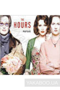 Фото - Philip Glass: The Hours. Music From The Motion Picture (Import)