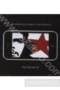 Фото - Сборник: Revolutionary Songs of Latin America. The Ultimate CD