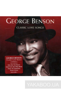Фото - George Benson: Classic Love Songs (Import)