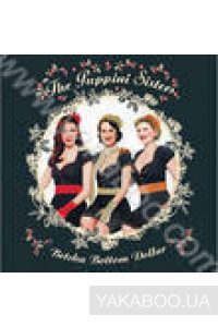 Фото - The Puppini Sisters: Betcha Bottom Dollar