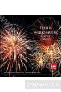 Фото - Various Artists: Feuerwerksmusik / Fireworks Music - Best Of Handel (Import)
