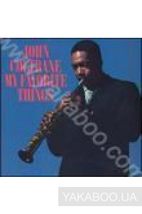 Фото - John Coltrane: My Favorite Things (LP) (Import)