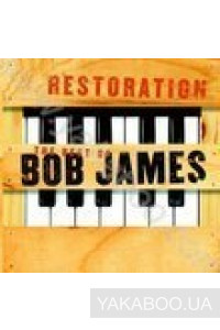 Фото - Bob James: Restoration (The Best of Bob James) (Import)