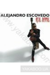 Фото - Alejandro Escovedo: Real Animal (Import)