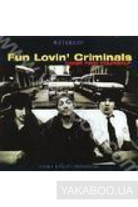 Фото - Fun Lovin' Criminals: Come Find Yourself (Uncensored Version) (Import)