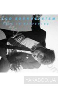 Фото - LCD Soundsystem: This is Happening (2 LP) (Import)