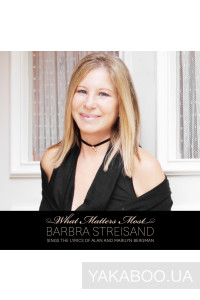 Фото - Barbra Streisand: What Matters Most (Regular Version)