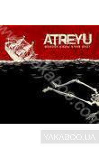 Фото - Atreyu: Lead Sails Paper Anchor