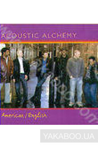 Фото - Acoustic Alchemy: American/English
