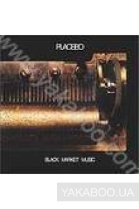 Фото - Placebo: Black Market Music