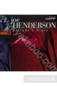 Фото - Joe Henderson: Ballads & Blues