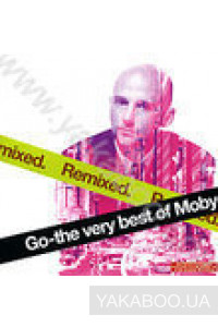 Фото - Moby: Go-The Very Best of Moby. Remixed