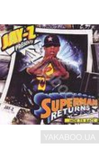 Фото - Jay-Z Presents: Superman Returns...Hov Is Back