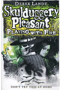 Фото - Skulduggery Pleasant. Book 2: Playing with Fire