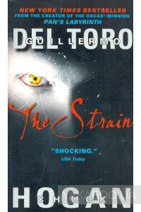 Фото - The Strain. Book I of the Strain Trilogy