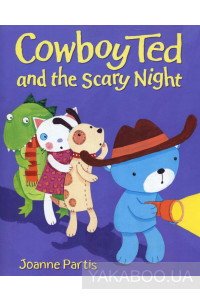 Фото - Cowboy Ted and the Scary Night