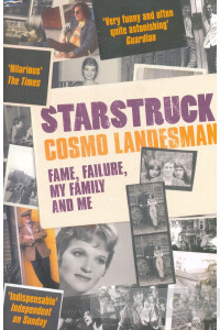 Фото - Starstruck. Fame, Faliture, My Family and Me