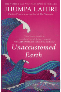 Фото - Unaccustomed Earth