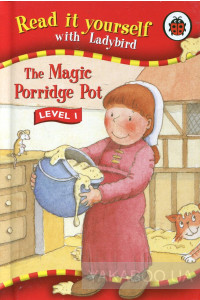Фото - The Magic Porridge Pot. Level 1