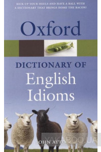 Фото - Oxford Dictionary of English Idioms