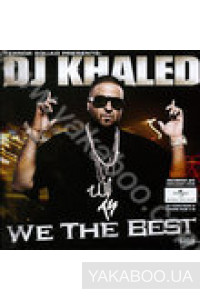 Фото - DJ Khaled: We the Best