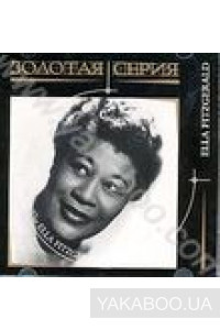 Фото - Ella Fitzgerald: The Collection. Золотая серия