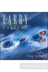 Фото - Larry Carlton: The Gift