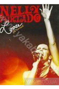 Фото - Nelly Furtado: Loose. The Concert (DVD)