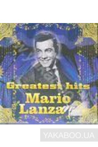 Фото - Mario Lanza: Greatest Hits