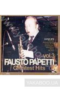 Фото - Fausto Papetti: Greatest Hits vol.3