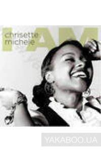Фото - Chrisette Michele: I Am