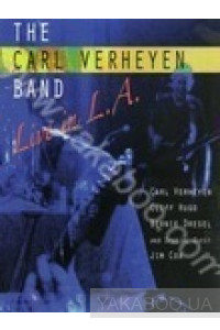 Фото - The Carl Verheyen Band: Live in L.A. (DVD)
