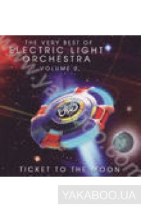 Фото - Electric Light Orchestra: Ticket to the Moon - The Very Best vol.2